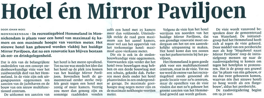 'Hotel én Mirror Paviljoen' (Noord-Hollands Dagblad 29 mei 2008).